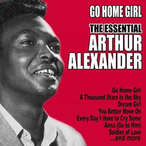 Go Home Girl: The Essential Arthur Alexander album