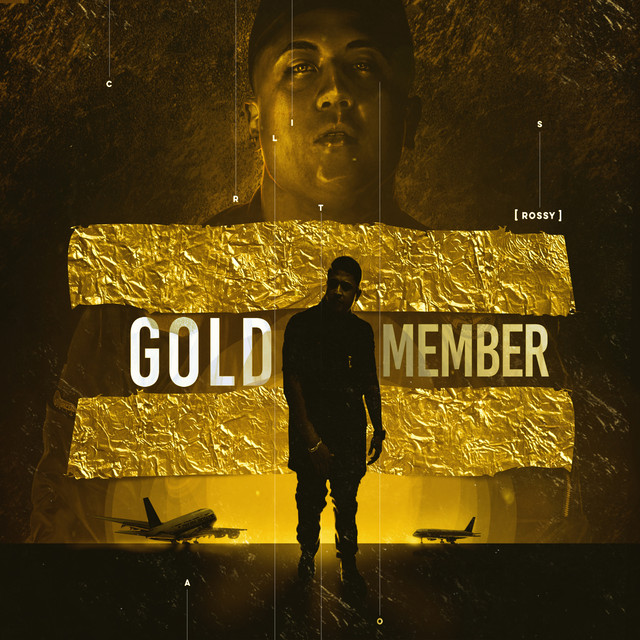 Album cover for Gold Member by Carlitos Rossy