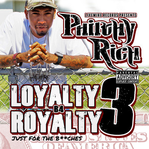 Loyalty B4 Royalty 3 - Just for the B**ches Albümü