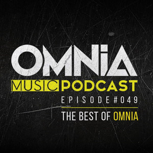 Omnia Music Podcast #049 (The Best Of Omnia) album