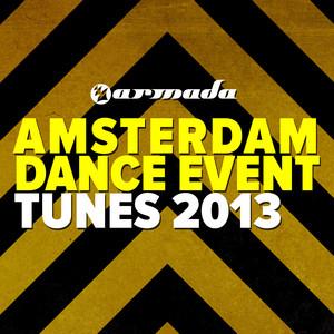Armada Amsterdam Dance Event Tunes 2013 album