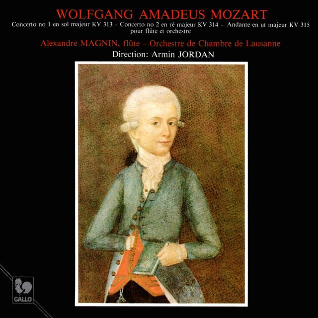 Mozart: Flute Concerto No. 1 in G Major, K. 313 - Flute Concerto No. 2 in D Major, K. 314 - Andante in C Major, K. 315 Albumcover