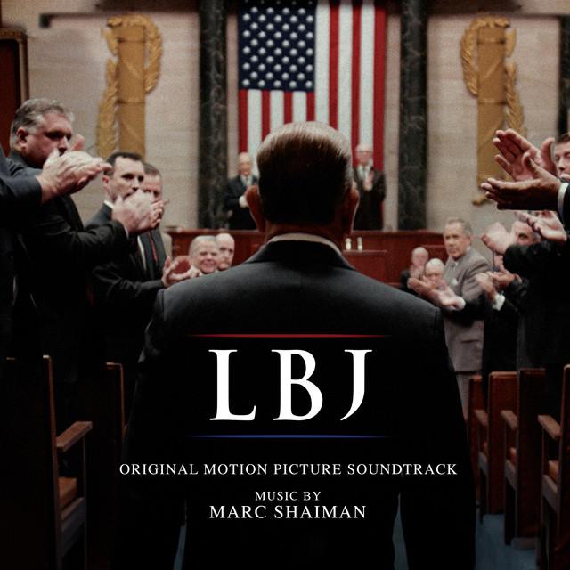 LBJ (Original Motion Picture Soundtrack)