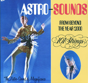 Astro Sounds From Beyond the Year 2000 album