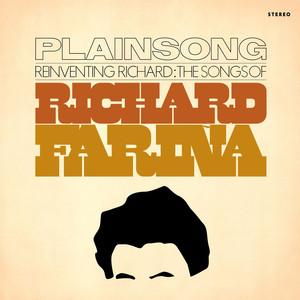 Reinventing Richard: The Songs of Richard Fariña album