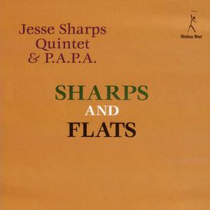 Jesse Sharps Quintet & P.A.P.A.
