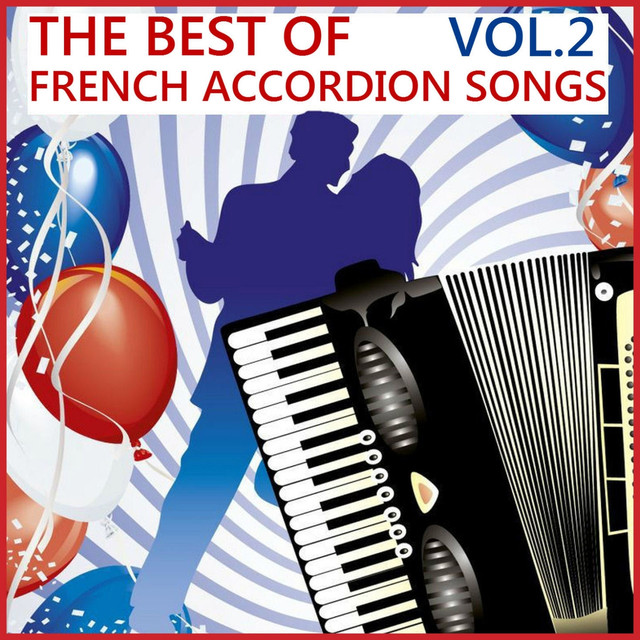 The Best of French Accordion Songs, Vol  2 by Paris Musette