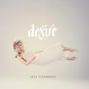 Desire - Jess Chambers