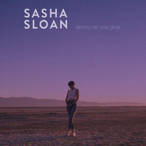 Dancing With Your Ghost - Sasha Sloan