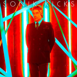 Sonik Kicks (Deluxe Edition) Albumcover