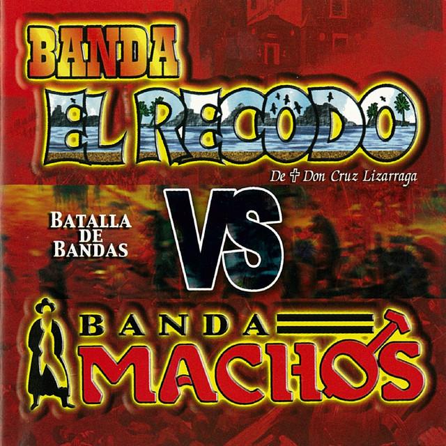 Batalla De Bandas Banda El Recodo Vs. Banda Machos