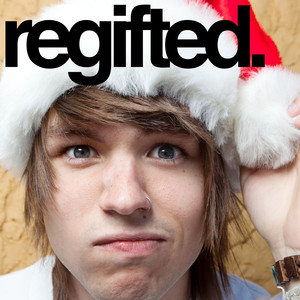 Regifted - The Ready Set