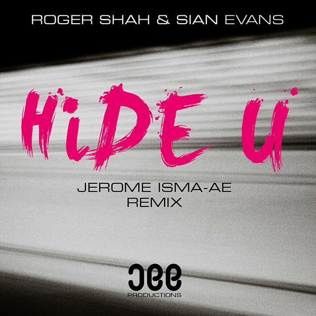 Hide U (Jerome Isma-Ae Remix)