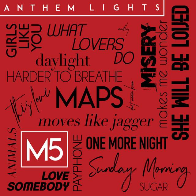 M5 Medley by Anthem Lights on Spotify