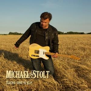 Michael Stolt, Vägen som vi går på Spotify