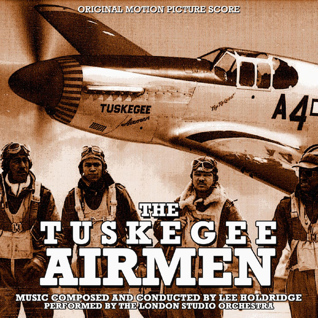 The Tuskegee Airmen (Original Motion Picture Score)