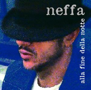 Alla Fine Della Notte - Neffa