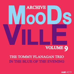 Moodsville Volume 9: In the Blue of the Evening