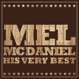 Mel McDaniel - His Very Best album