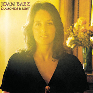 Diamonds & Rust - Joan Baez