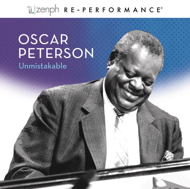 Oscar Peterson: Unmistakable - Zenph Re-performance