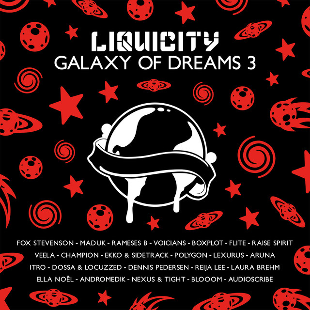 Galaxy Of Dreams 3 (Liquicity Presents)