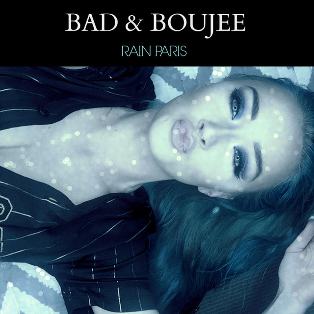 Bad and Boujee