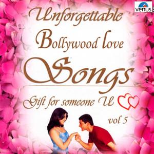Unforgettable Bollywood Love Songs, Vol. 5 album