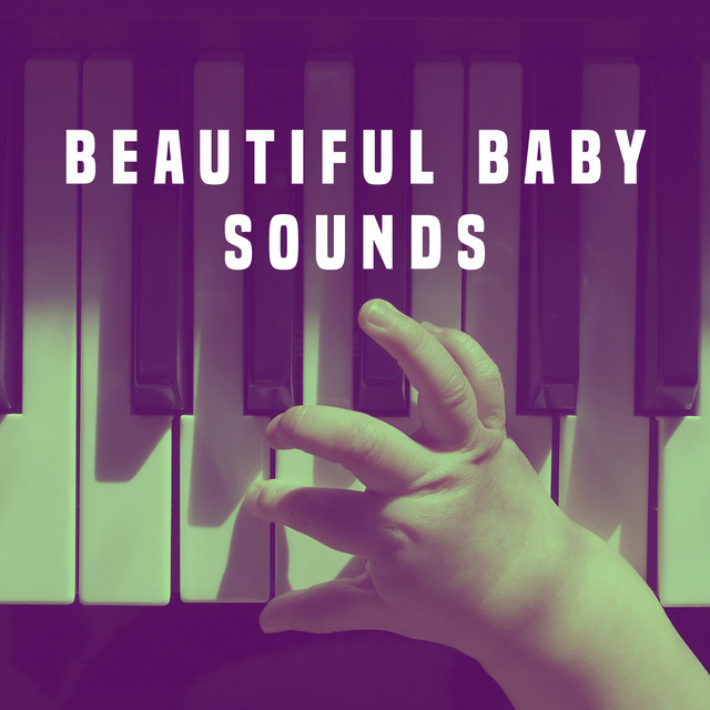 Album cover for Beautiful Baby Sounds by Rockabye Lullaby, Lullabyes, White Noise For Baby Sleep