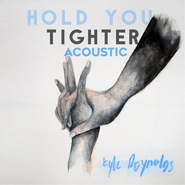 Hold You Tighter (Acoustic)
