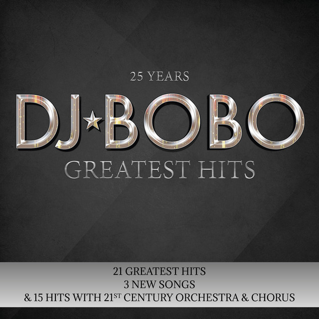 Album cover for 25 Years - Greatest Hits by DJ Bobo
