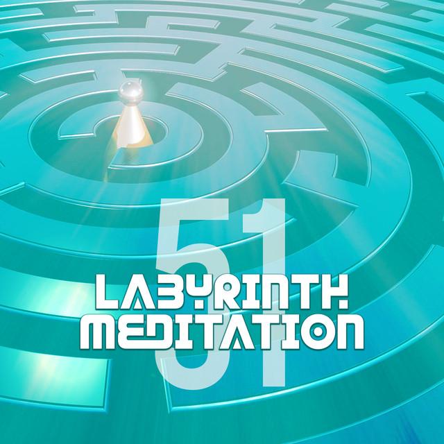 Labyrinth Meditation (51 Spiritual Journey, Healing Music, Soothing