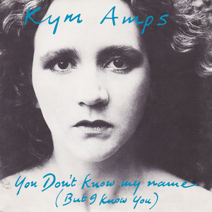 Album cover for you don't know my name (but i know you) by kym amps