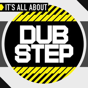 It's All About Dub Step album