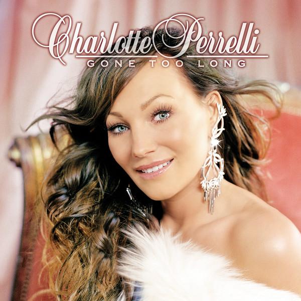 Skivomslag för Charlotte Perrelli: Gone Too Long