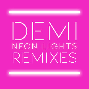 Neon Lights (Remixes)