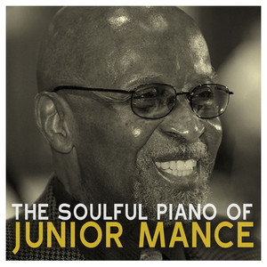 The Soulful Piano of Junior Mance album