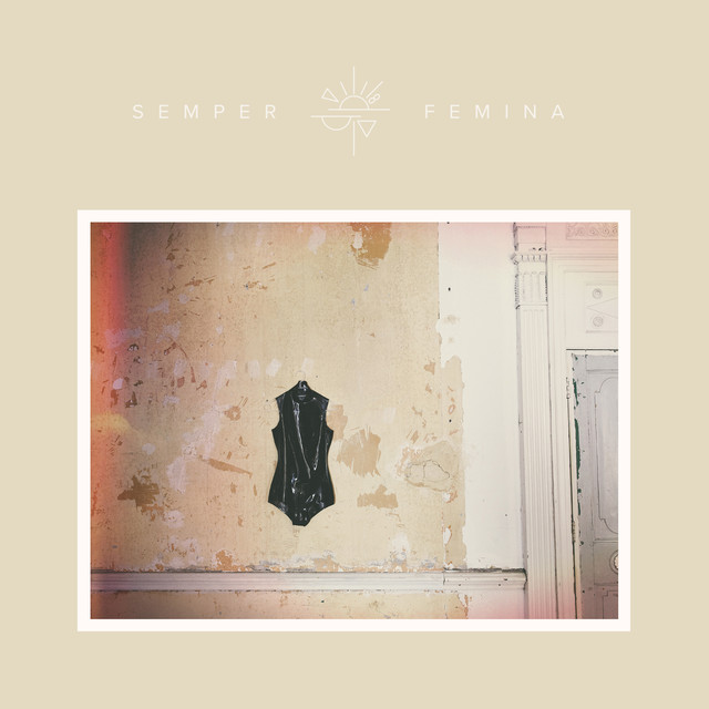 Semper Femina (Deluxe Edition)
