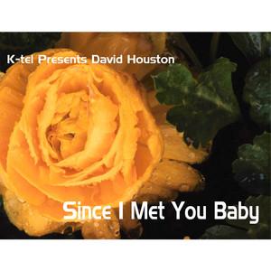 K-tel Presents David Houston - Since I met You Baby album