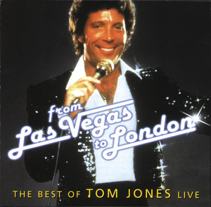From Las Vegas To London - The Best Of Tom Jones Live album