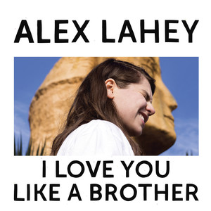 I Love You Like a Brother - Alex Day