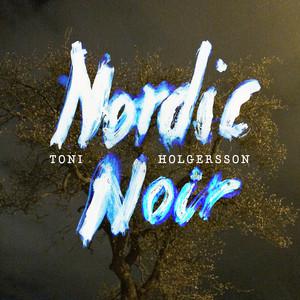 Toni Holgersson, En skortstensblick på Spotify