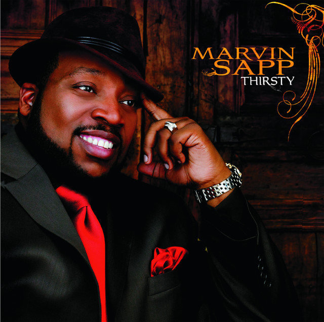 Marvin Sapp - Thirsty cover