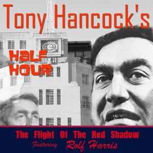 Hancock's Half Hour - The Flight of the Red Shadow album