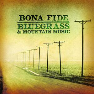 Bona Fide Bluegrass and Mountain Music - Harry McClintock