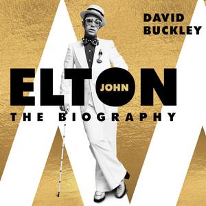 Elton John - The Biography (Unabridged) Audiobook