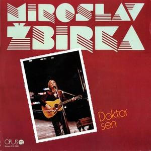 Miroslav Žbirka - Doktor Sen
