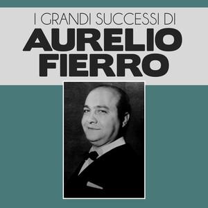 I Grandi Successi di Aurelio Fierro album