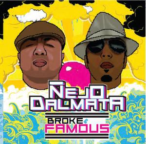 Broke & Famous - Dálmata