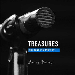 Treasures Big Band Classics, Vol. 92: Jimmy Dorsey